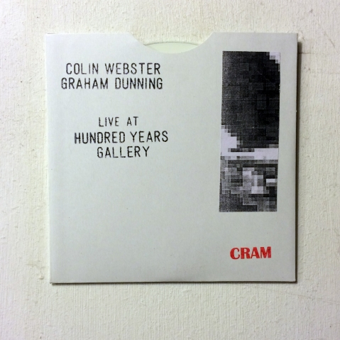 Colin Webster & Graham Dunning Live at Hundred Years Gallery